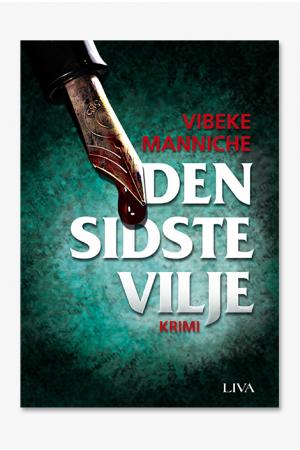 Den sidste vilje af Vibeke Manniche