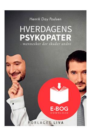 Hverdagens psykopater - mennesker der skader andre
